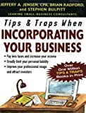 img - for Tips & Traps When Incorporating Your Business (Tips and Traps) book / textbook / text book