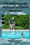 img - for Fast Swimming with Technique and Mental Awareness book / textbook / text book