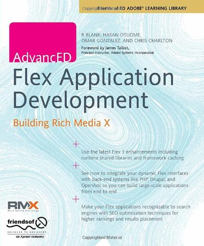 AdvancED Flex Application Development: Building Rich Media X
