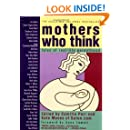 Mothers Who Think: Tales Of Real-life Parenthood