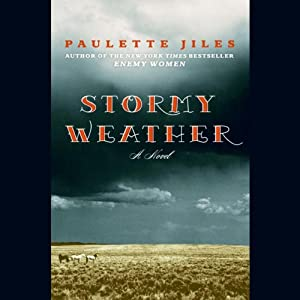 Stormy Weather | [Paulette Jiles]