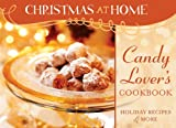 CANDY-LOVER'S COOKBOOK (Christmas at Home (Barbour))
