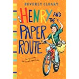 Henry and the Paper Route  (Henry Huggins) ~ Beverly Cleary