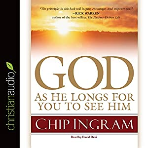 God: As He Longs for You to See Him Audiobook