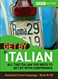 Get by in Italian: All the Italian You Need to Get by With Confidence (Italian Edition) (1406612685) by Peressini, Rossella