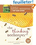 The Thinking Beekeeper: A Guide to Na...