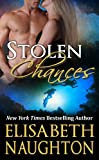 Stolen Chances (Stolen Series Book #4)