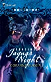 Jaguar Night (Sentinels, Silhouette Nocturne) (0373618115) by Durgin, Doranna