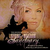 Spring Meadow Sanctuary: The Shepherd's Heart, Book 4   Lynnette Bonner