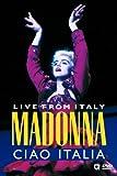 Madonna – Ciao Italia – Live from Italy
