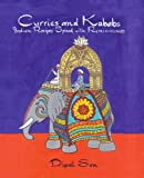 Curries and Kababs: Indian Recipes Spiced with Reminiscences