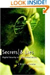 Secrets and Lies: Digital Security in...