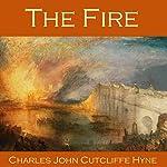 The Fire   Charles John Cutcliffe Hyne