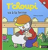 "Afficher ""T'choupi l'ami des petits n° 55<br /> T'choupi va à la ferme"""