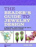 The Beader's Guide to Jewelry Design (Lark Jewelry & Beading)