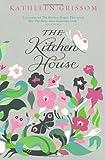 The Kitchen House Kathleen Grissom