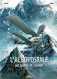 L'Aéropostale - Des pilotes de légende, tome 1, Guillaumet