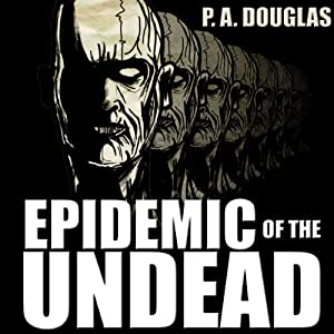 Epidemic of the Undead Audiobook