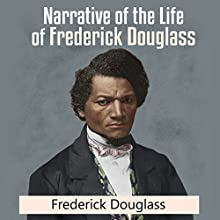 Narrative of the Life of Frederick Douglass Audiobook by Frederick Douglass Narrated by Steven Anderson
