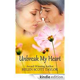 Unbreak My Heart (Childhood Sweethearts Reunited)