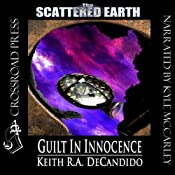 Guilt in Innocence: Tales of the Scattered Earth | [Keith R. A. DeCandido]