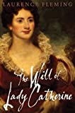 Will of Lady Catherine, The