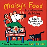Maisys Food Los Alimentos de Maisy: A Maisy Dual Language Book (Spanish Edition)