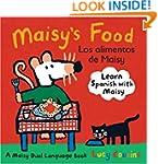 Maisy's Food Los Alimentos de Maisy:...