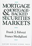 img - for By Frank J. Fabozzi Mortgage and Mortgage-Backed Securities Markets (Harvard Business School Press Series in Financial S [Hardcover] book / textbook / text book