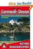 Cornwall - Devon. Die sch�nsten K�sten- und Moorwanderungen. 50 Touren (Rother Wanderf�hrer)