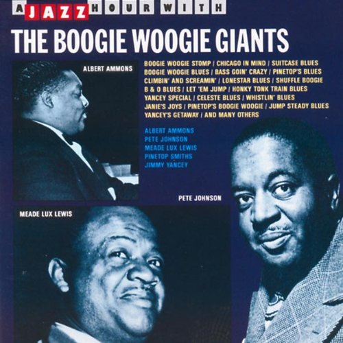 Boogie Woogie Giants by Various Artists,&#32;Albert Ammons,&#32;Pete Johnson,&#32;Meade Lux Lewis and Pinetop Smith