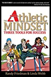 img - for The Athletic Mindset - 3 Tools for Success, 2nd Edition book / textbook / text book