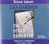 Lisa Gardner The Other Daughter (Prosecutor Helen West & Detective Geoffrey Balley Mysteries)