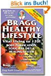 The Bragg Healthy Lifestyle - Vital L...