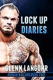 Lock Up Diaries