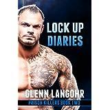 Lock Up Diaries ~ Glenn Langohr