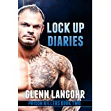 Lock Up Diaries (Prison Killers- Book 2)di Glenn Langohr