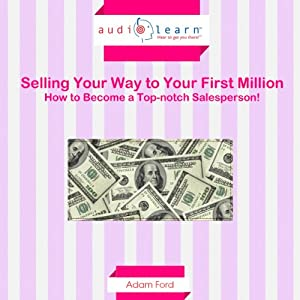 Selling Your Way to Your First Million Audiobook