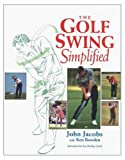 The Golf Swing Simplified, 2nd Edition
