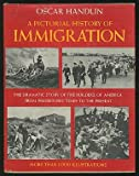 A Pictorial History of Immigration (0517507048) by Handlin, Oscar