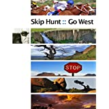 Skip Hunt Go West ~ Skip Hunt