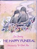 The Happy Funeral (0060208945) by Eve Bunting