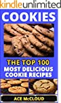 Cookies: The Top 100 Most Delicious C...
