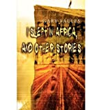 img - for By Gary Faules I Slept in Africa, and other Stories [Paperback] book / textbook / text book