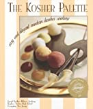 img - for The Kosher Palette: Easy and Elegant Modern Kosher Cooking by Joseph Kushner Hebrew Academy (2000-03-01) book / textbook / text book