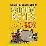 Sammy Keyes and the Wild Things | Wendelin Van Draanen