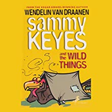 Sammy Keyes and the Wild Things Audiobook by Wendelin Van Draanen Narrated by Tara Sands