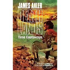 Time Castaways (Deathlands)