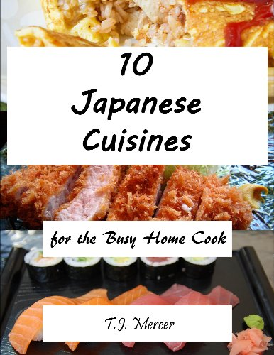 Japanese Cuisines for the Busy Home Cook