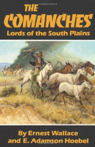 The Comanches: Lords Of The South Plains (The Civilization Of The American Indian Series) front-794217